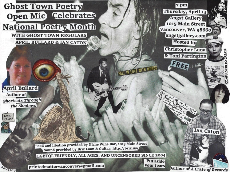 Ghost Town Poetry Open Mic flyer April 2017
